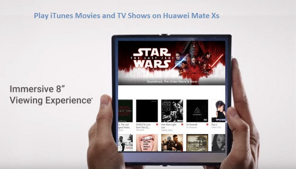Play iTunes Movies and TV Shows on Huawei